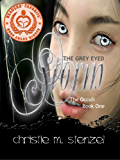 The Grey Eyed Storm:  The Occuli, Book One (The Occuli Book Series 1) (English Edition)