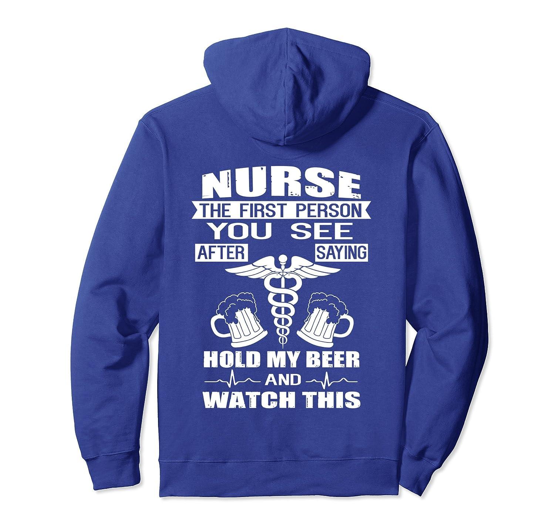 Nurse Hold My Beer Funny Nurse Hoodie Apparel-alottee gift