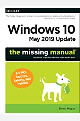 Windows 10 May 2019 Update: The Missing Manual: The Book That Should Have Been in the Box Paperback