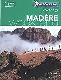Guide Vert Week-End Madère Michelin