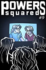 Powers Squared Issue #9: Mathemagical Part 2 Kindle Edition