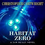 Habitat Zero: Sam Reilly, Book 15