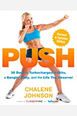 PUSH: 30 Days to Turbocharged Habits, a Bangin' Body, and the Life You Deserve! Kindle Edition