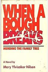 When a Bough Breaks Paperback