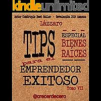 TIPS para el Emprendedor Exitoso: ESPECIAL BIENES RAÍCES