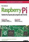 Raspberry Pi: nuova edizione aggiornata (Maker Vol. 2)