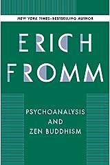 Psychoanalysis and Zen Buddhism Kindle Edition
