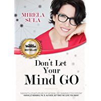 Don't Let Your Mind Go (English Edition)