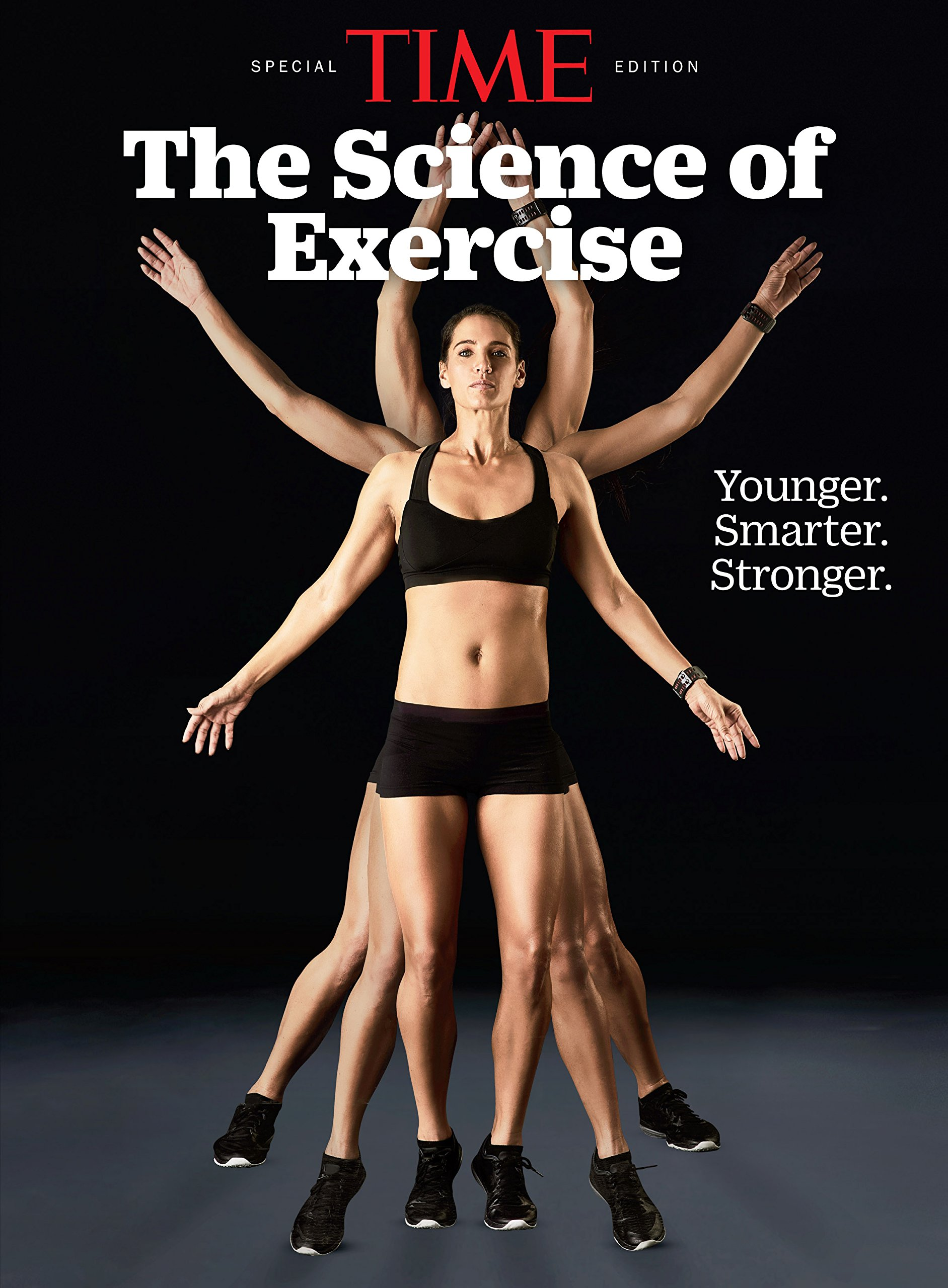 TIME The Science Of Exercise  Younger. Smarter. Stronger  English Edition