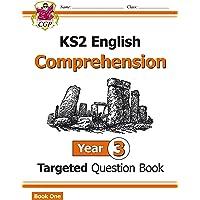 KS2 English Targeted Question Book: Year 3 Comprehension - Book 1 (CGP KS2 English)