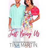 Just Being Us: The Prequel to Zander (A St. Claire Novel)