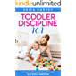 Toddler Discipline 101: The Ultimate Guide to Happy and Successful Parenting