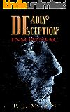 Deadly Deception: Insomniac