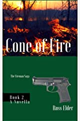 Cone of Fire: A Suspense Crime Thriller (The Fireman Saga Book 2) Kindle Edition