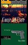 Cone of Fire: A Suspense Crime Thriller (The Fireman Saga Book 2)