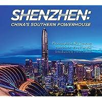 Shenzhen: China's Southern Powerhouse [Idioma Inglés]