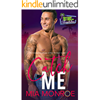 Catch Me: Tattoos and Temptation Book 4 book cover