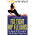 Fix Tight Hip Flexors: The Ultimate At Home Cure