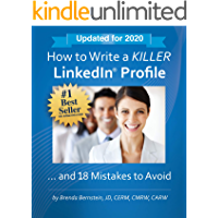 Image for How to Write a KILLER LinkedIn Profile... And 18 Mistakes to Avoid: Updated for 2020 (15th Edition)