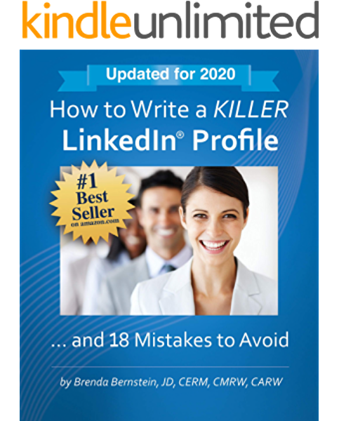 Amazon Com How To Write A Killer Linkedin Profile And 18 Mistakes To Avoid Updated For 2020 15th Edition Ebook Bernstein Brenda Kindle Store