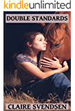 Double Standards (Show Jumping Dreams ~ Book 20)