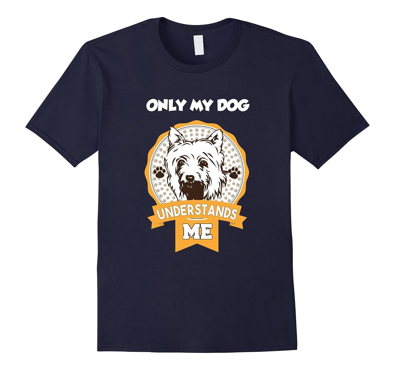 Yorkie Shirt. Only My Dog Understands Me Tshirt-BN