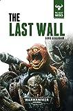 The Last Wall (The Beast Arises)