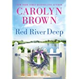 Red River Deep: Uplifting Southern Romantic Women's Fiction