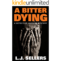 A Bitter Dying: (Detective Jackson Mystery Book 12)
