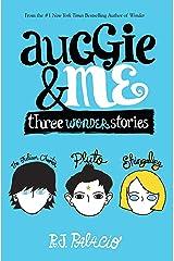 Auggie & Me: Three Wonder Stories Hardcover
