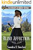 Blind Affection (Sweethearts of Jubilee  Springs Book 10)