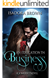 An Education in Business: A Somerset Novel (Somerset Series Book 3)