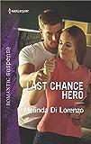 Last Chance Hero (Harlequin Romantic Suspense)