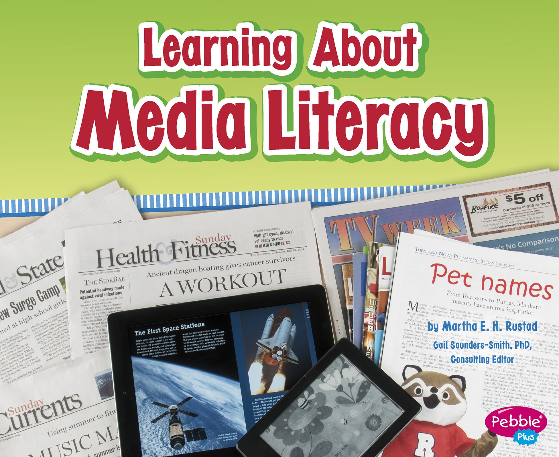 Learning About Media Literacy (Media Literacy for Kids) by Capstone Press