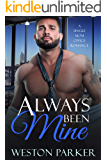 Always Been Mine: A Single Mom Office Romance