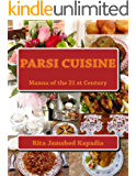 Parsi Cuisine: Manna of the 21st Century