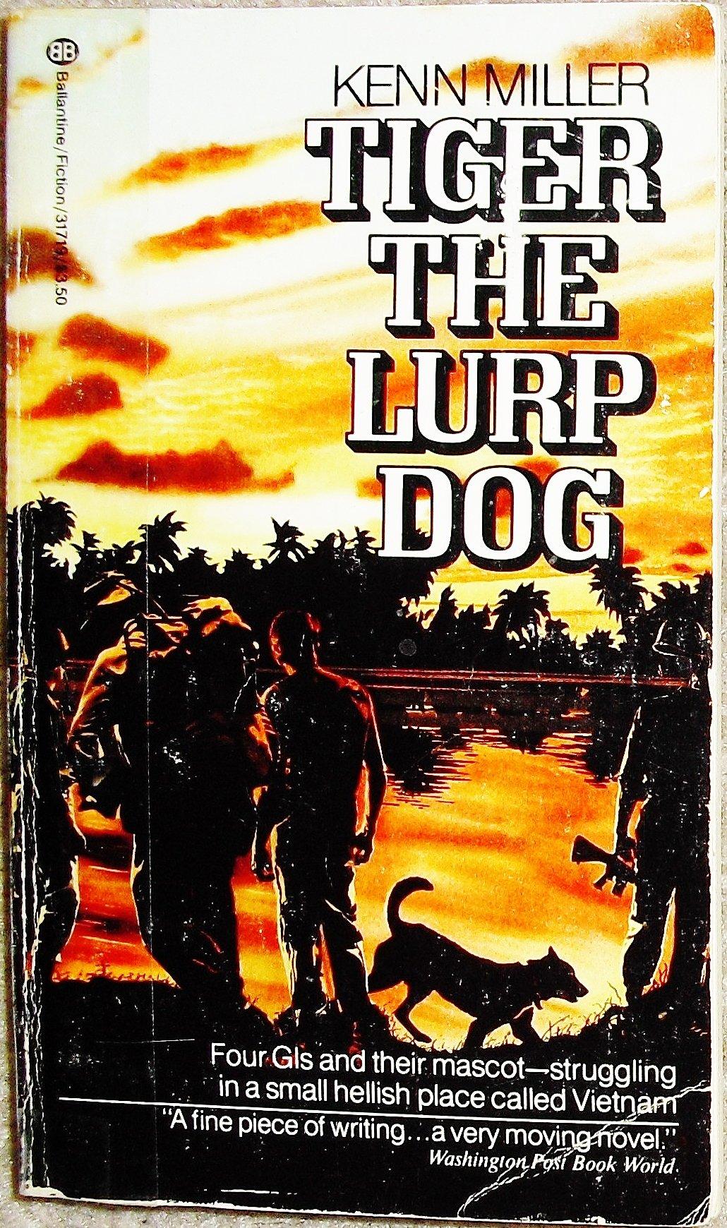 Tiger the Lurp Dog: A Novel
