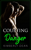 Courting Danger (The Courting Series Book 3)