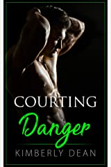 Courting Danger (The Courting Series Book 3) Kindle Edition