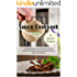Sauce Cookbook: 101 Modern Sauces and Barbecue Sauces Recipes for Every Cook including Marinades, Rubs and Mopping (Sauce Series)