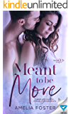 Meant to be More (Meant to Be Series Book 4)
