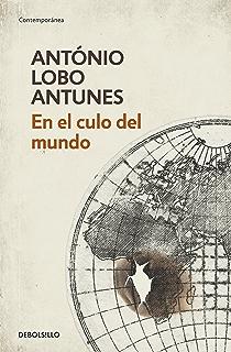 En el culo del mundo (Spanish Edition)
