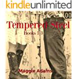 Tempered Steel Series 1-3: The Beginning Saga of the Coalson Brothers