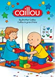 Caillou - Big Brother Caillou / Caillou - le grand frère  (Bilingual)