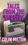 Tales From the Nursery (volume 3)