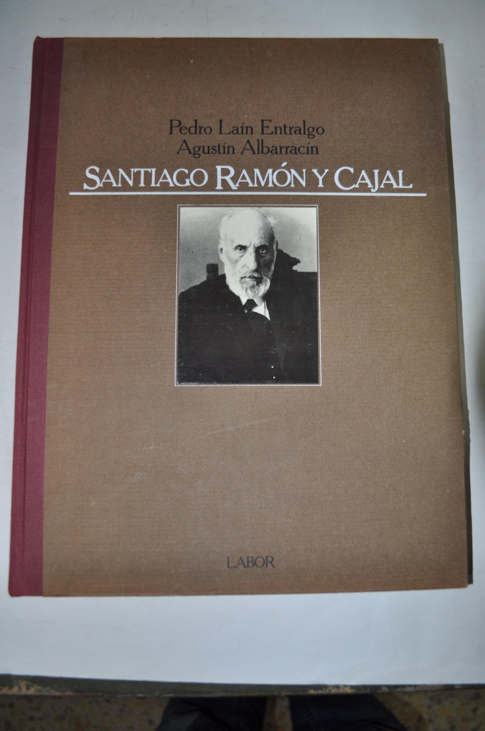 Santiago Ramón y Cajal o La Pasión de España.: Amazon.es: Agustín Albarracín, Pedro Laín Entralgo: Libros