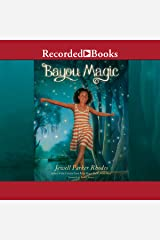 Bayou Magic Audible Audiobook