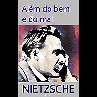 Além do Bem e do Mal (Coleção Nietzsche)