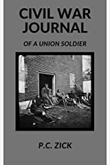 Civil War Journal of a Union Soldier Kindle Edition