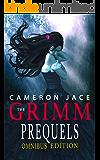 The Grimm Diaries Prequels 1-18